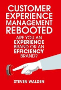 Customer Experience Management Rebooted