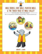 Mole Books: Chef Mole, Painter Mole, & the Track Race at Mole Valley