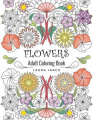 Flowers Adult Coloring Book (Whimsical Gardens)