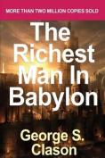 Richest Man in Babylon by Clason, George Samuel