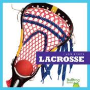Lacrosse (I Love Sports)