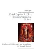 Karel Capeks R.U.R. - Rossum Universal Robots [GER]