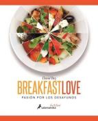 Breakfast Love [Spanish]