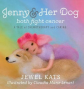 Jenny and Her Dog Both Fight Cancer