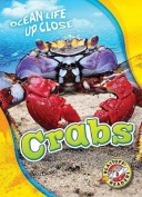 Crabs (Ocean Life Up Close)