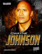 Dwayne Johnson (Edge Books