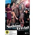 Nothing Trivial Season  [3 Discs] [Region 4]