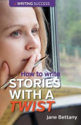 How to Write Stories with a Twist