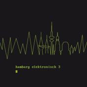 Hamburg Elektronisch, Vol. 3 [Digipak]