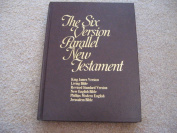 The six version Parallel New Testament