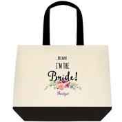 "Heartfelt Hospitality ""...Because I'm the Bride!"" Personalised Canvas Wedding Bride Tote Bag"