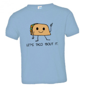 Toddler Lets Taco Bout It - I Love Tacos Soft-Style High Quality Tee