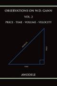 Observations on W.D. Gann Vol. 2