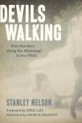 Devils Walking