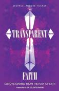 Transparent Faith