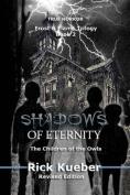 Shadows of Eternity