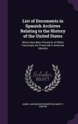 List of Documents in Spanish Archives Relating to the History of the United States