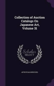 Collection of Auction Catalogs on Japanese Art, Volume 31