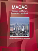Macao Ecology and Nature Protection Handbook - Strategic Information and Regulations