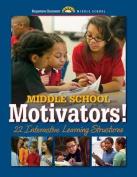 Middle School Motivators!