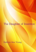 The Daughter of Invention