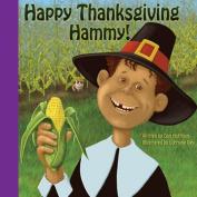 Happy Thanksgiving Hammy!