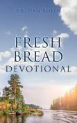Fresh Bread Devotional