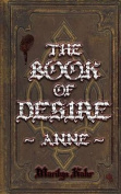 The Book of Desire - Anne