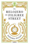 El Relojero de Filigree Street / The Watchmaker of Filigree Street [Spanish]