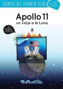 Apollo 11, Un Viaje a la Luna [Spanish]