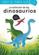 La Extincion de Los Dinosaurios [Spanish]