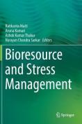 Bioresource and Stress Management