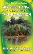 Mindset Change for Community Transformation