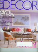 Elle Decor Magazine March 2008 What's Hot Now, Art Lovers at Home, Top Collector's Top Picks, Fabulous Florals, Insider's Guide to Washington DC