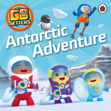 Go Jetters: Antarctic Adventure (Go Jetters)