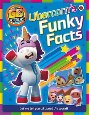 Go Jetters: Ubercorn's Funky Facts (Go Jetters)