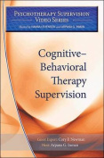 Cognitive-Behavioral Therapy Supervision