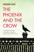 The Phoenix and the Crow