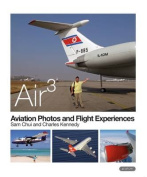 AIR 3: Aviation Photos and Flight Experiences