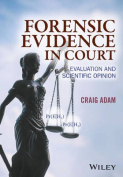 Forensic Evidence in Court