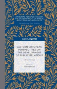 Eastern European Perspectives on the Development of Public Relations