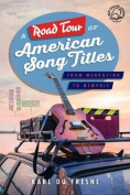 A Road Tour of American Song Titles
