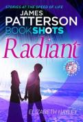 Radiant: Pt. II
