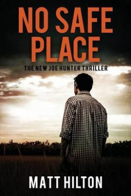 No Safe Place: The New Joe Hunter Thriller (Joe Hunter)