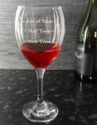 Wine Glass Gift for Teachers - End of Term, Half Term, New Term