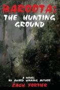 Baroota: : The Hunting Ground