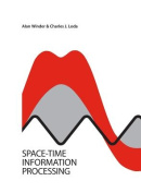 Space-Time Information Processing