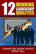 12 Winning Leadership Qualities