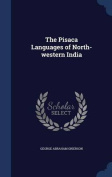 The Pisaca Languages of North-Western India