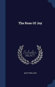 The Rose of Joy